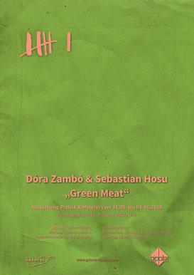 """""""Green Meat"""" Ausstellung Galerie bipolar"""